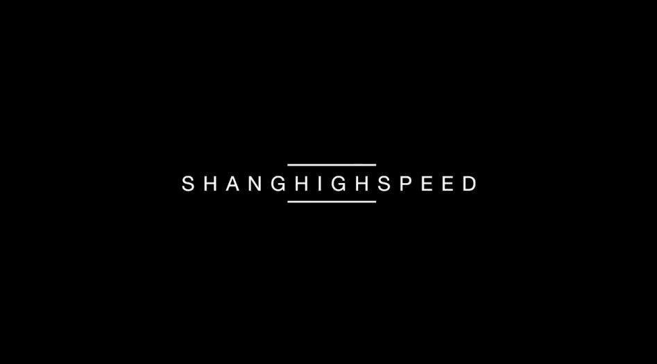 Shanghighspeed 3