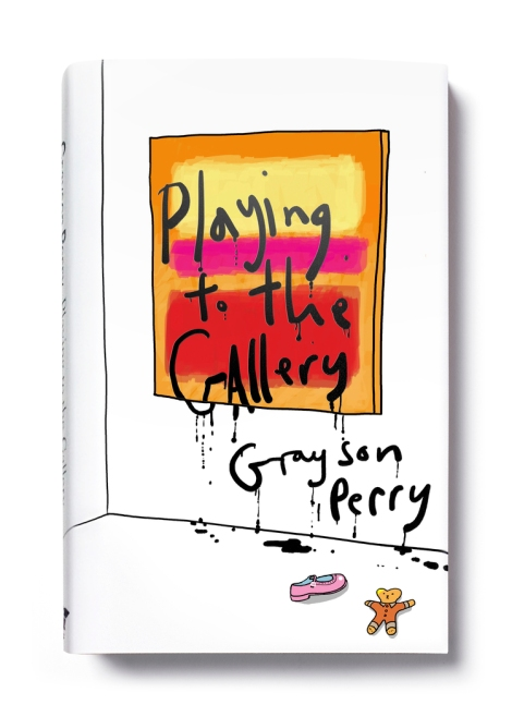 Grayson Perry Playing to the Gallery